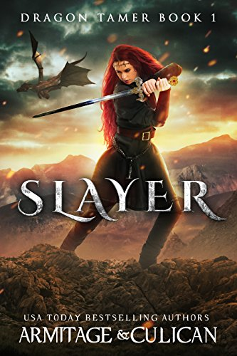Slayer (Dragon Tamer Book 1) by [Culican, J.A., Armitage, J.A.]