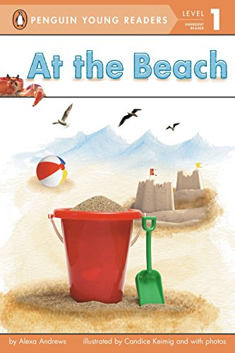 At the Beach (Penguin Young Readers, Level 1) from Penguin Young Readers Group