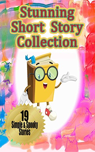 Stunning Short Story Collection: Fun Short Stories for Kids and