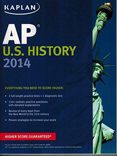 Kaplan AP U.S. History 2014 (Kaplan Test Prep)