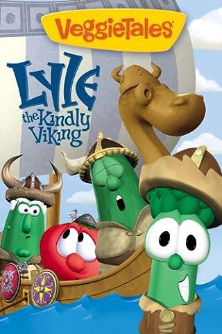 VeggieTales: Lyle the Kindly Viking (Veggie Tales Prime Instant Video)
