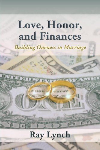 Love, Honor, and Finances: Building Oneness in Marriage