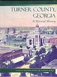 Turner County, Georgia, David M. Baldwin and Gail W. Walls, 157864089X