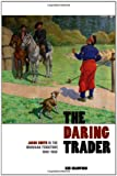 The Daring Trader, Kim Crawford, 1611860261