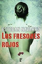 Los fresones rojos (B de Books) (Spanish Edition)