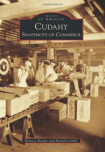 Cudahy: Snapshots of Commerce (Images of America)
