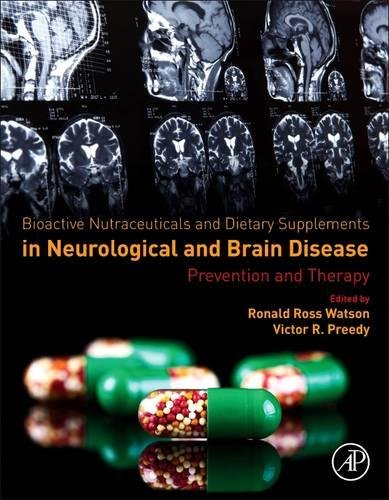 Bioactive Nutraceuticals And Dietary Supplements In Neurological And Brain Disease  Prevention And Therapy