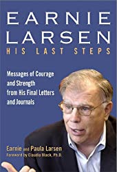 Earnie Larsen: His Last Steps