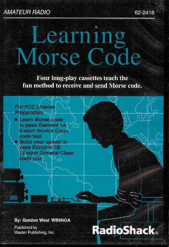 Amateur Radio: Learning Morse Code (Novice and General Class) [4 Audio Cassettes]