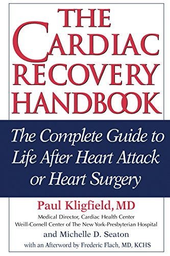 Heart Exercise (The Cardiac Recovery Handbook: The Complete Guide to Life After Heart Attack or Heart Surgery, Second Edition)
