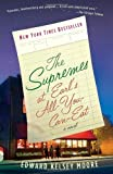 The Supremes at Earl's All-You-Can-Eat (Vintage Contemporaries) by Moore Edward Kelsey (2014-02-04) Paperback