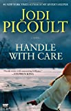 Handle with Care, Jodi Picoult, 0743296427