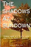 The Shadows at Sundown, Michael Rock, 148959941X