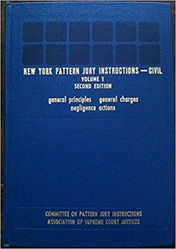 New York Pattern Jury Instructions Civil Committee On Pattern