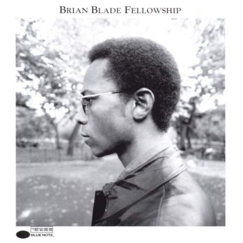 Brian Blade Fellowship by Blue Note Records