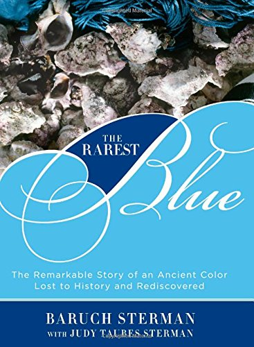 The Rarest Blue: The Remarkable Story of an Ancient Color Lost to History and Rediscovered from Brand: Lyons Press