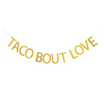 taco bout love banner gold glitter paper sign garland for mexican fiestabridal shower