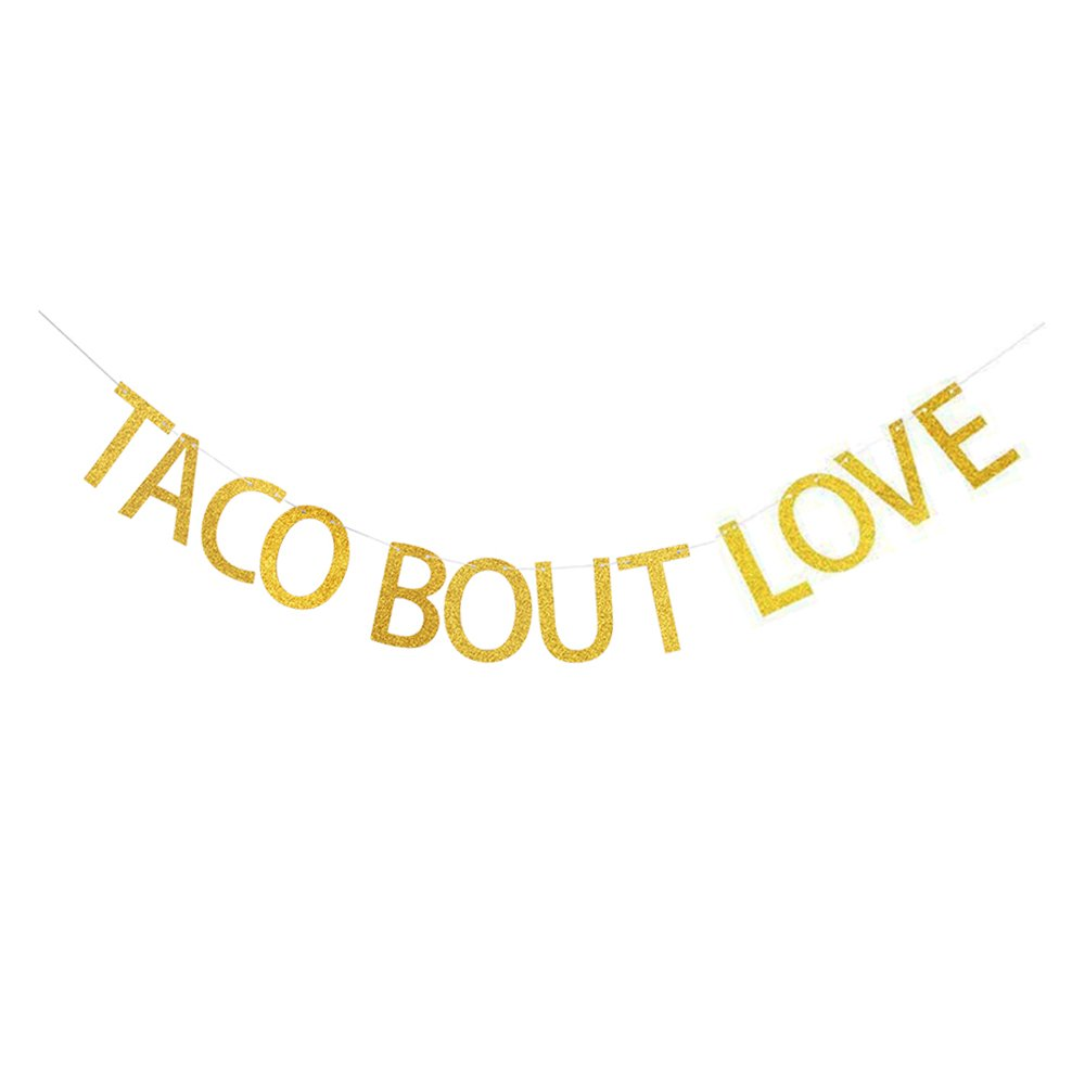 Taco Bout Love Banner, Gold Glitter Paper Sign Garland for Mexican Fiesta/Bridal Shower/Bachelorette/Wedding Party Decorations