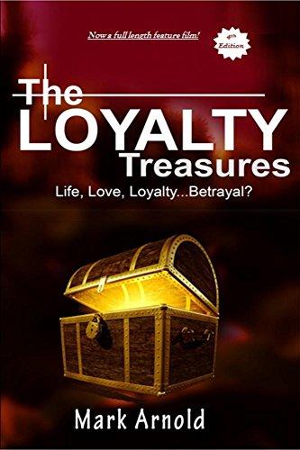 The Loyalty Treasures: Life, Love, Loyalty... Betrayal? (In Stranger Company Book 1)