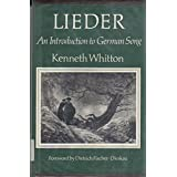 Lieder: An Introduction to German Song by Kenneth Whitton (1984-01-01)