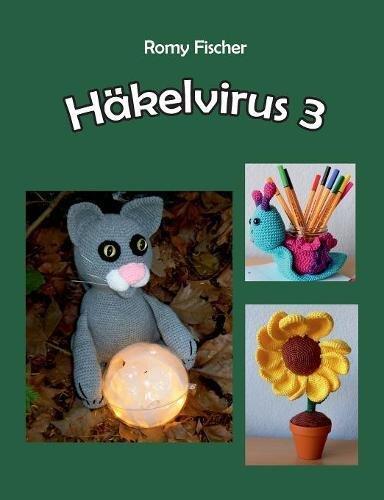 Hakelvirus 3  [Fischer, Romy] (Tapa Blanda)
