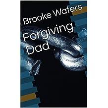 Forgiving Dad