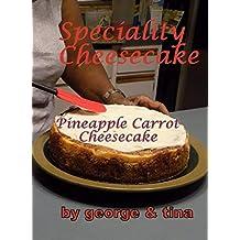 Pineapple Carrot Cheesecake