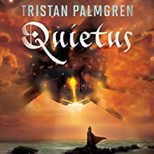 Quietus Audiobook by Tristan Palmgren Narrated by Thomas Judd