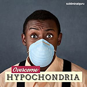 Overcome Hypochondria Speech