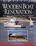 Wooden Sailing-yacht Renovation: New Life for Old Boats Using Modern Methods