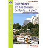 QUARTIERS ET HISTOIRES DE PARIS - 75 - RANDO CITADINES - VI14