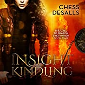 Insight Kindling: The Call to Search Everywhen Book 2 | Chess Desalls