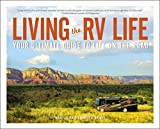 Living the RV Life: Your Ultimate Guide to Life