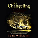 The Changeling: Broken Land, Book 1 | Sean Williams