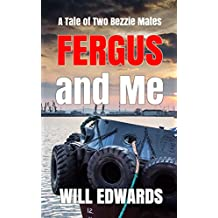 Fergus and Me: A Tale of Two Bezzie Mates