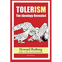 TOLERism: The Ideology Revealed