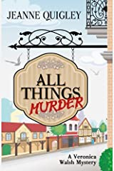 All Things Murder (Five Star Mystery Series) by Jeanne Quigley (2014-05-21) Hardcover