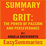 Summary of Grit: Power of Passion and Perseverance by Angela Duckworth | EasySummaries Books
