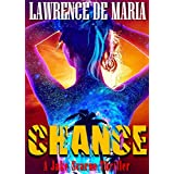 CHANCE: A Jake Scarne Action Thriller (JAKE SCARNE THRILLERS Book 7)