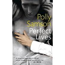 Perfect Lives (English Edition)