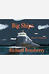 Big Ships: A Rhyme for Young Readers (QuickTurtle Books Presents: Rhyme for Young Readers Series) Paperback