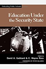 Education Under The Security State (Defending Public Schools) Paperback