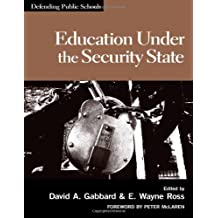 Education Under The Security State (Defending Public Schools)