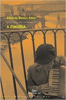 Book's Cover of Esmorga, a (bba): 4 (Biblioteca Blanco Amor) (Gallego) Tapa blanda – 25 octubre 2010