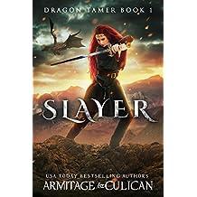 Slayer (Dragon Tamer Book 1)
