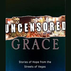 Uncensored Grace Audiobook