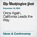 Once Again, California Leads the Way | Katrina vanden Heuvel