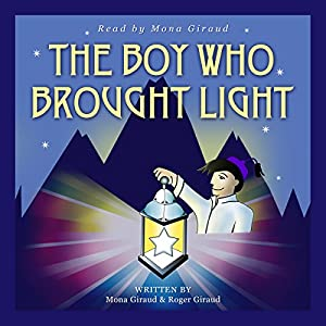 The Boy Who Brought Light Audiobook