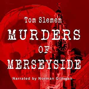 Murders of Merseyside Audiobook