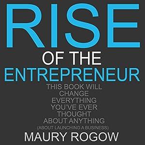 Rise of the Entrepreneur Audiobook